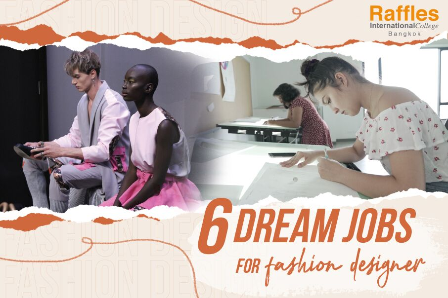6 Dreams Job For fashion designer