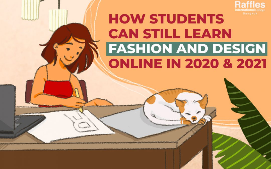 How Students Can Still Learn Fashion and Design Online In 2020 & 2021