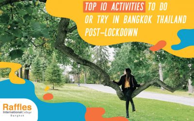 Top 10 activities to do or try in Bangkok Thailand post-lockdown