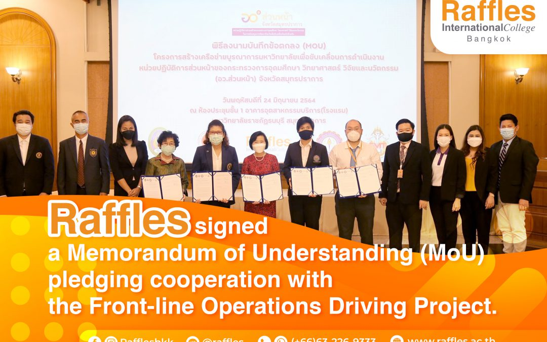 Raffles signed a Memorandum of Understanding (MoU) pledging cooperation with the Front-line Operations Driving Project